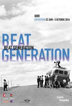 Exposition Beat Generation - Juin 2016/Octobre 2016 -Centre Pompidou