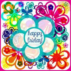 Friday Weekend, Friday Morning, Happy Weekend, Happy Friday, Blessed Friday, Birthday Messages, Birthday Greetings, Birthday Wishes, Birthday Stuff