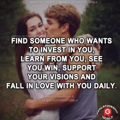 Find someone who wants to invest in you, learn from you, see you win, support your visions and fall in love with you daily. #relation #relationshipgoals #relationship #lovequotes #love #heart #lovely #relationshipquotes