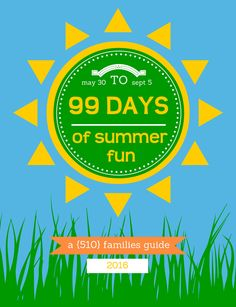 99 Days of summer fun in the Bay Area, 2016 edition
