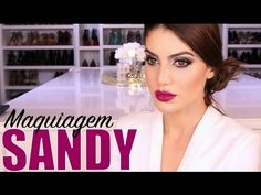 Maquiagem Sandy - Programa Super Star - YouTube