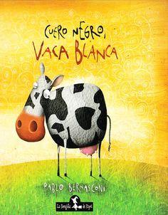 Cuero negro, vaca blanca. Pablo Bernasconi