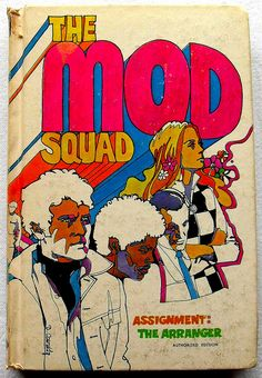 The Mod Squad 1969 Vintage Book Ciover Illustration 1960s by Christian Montone, via Flickr