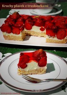 Tradycyjny kruchy placek z truskawkami - niebo w gębie. Takie ciasta bez wątpienia powinny być polską wizytówką - nie tylko ze względu na barwy.