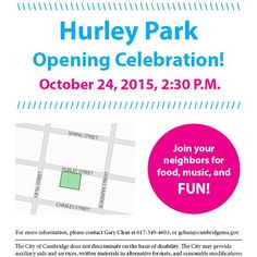 Join us this Saturday for the re-opening of the Hurley Park in East Cambridge! #CambMA by cddat344 October 19 2015 at 01:26PM