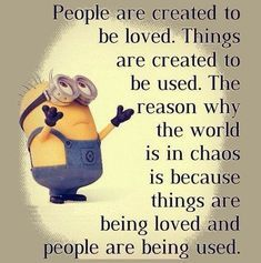 Funny Minions from Seattle PM, Saturday August 2016 PDT) - 30 pics - Minion Quotes Cute Quotes, Great Quotes, Funny Quotes, Bff Quotes, Humor Quotes, So True Quotes, Cute Sayings, Chaos Quotes, Random Quotes