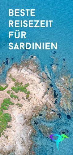 Erfahrung und Tipps zum Klima und der besten Reisezeit für Sardinien. Alles was du wissen musst. #reisetipps #sardinien #sprüche