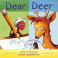 Dear Deer by Gene Barretta. This is a story all about homophones. All of the characters speak in homophones. Aunt Ant moves to a zoo and describes all of the animals she sees through homophones. Reading Activities, Teaching Reading, Teaching Ideas, Teaching Tools, Teaching Resources, Student Teaching, Reading Lessons, Reading Strategies, Primary Teaching
