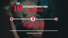 Top 10 Kapalbhati Pranayama Benefits on Stress Relief Pranayama Benefits, Remedies For Glowing Skin, Relaxation Response, Improve Blood Circulation, Energy Level, How To Increase Energy, Stress And Anxiety, Stress Relief, Health