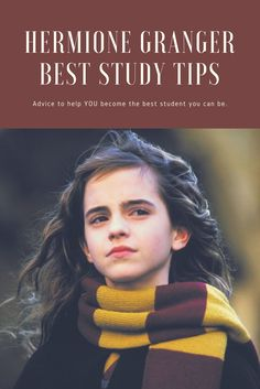 Hermione Granger best study tips !