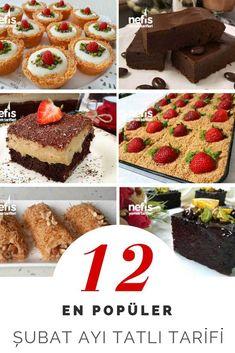 En kolay, en yeni ve en lezzetli tatlı tarifleri pratik uygulanabilir, püf noktalı anlatımları ile bu listemizde sizlerle buluşuyor. Her evde bulunabilen ekonomik malzemeler, tam ölçülü enfes tarifler eşliğinde Şubat ayının en beğenilen birbirinden değişik 12 tatlı tarifi!