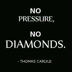 DIAMONDS ARE MADE FROM PRESSURE
