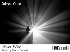 Silver Wire   HABoneH Movie Soundtrack