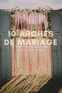 Mariage: 10 arches originales à faire soi-même - Ala nou marie - mariage Wedding Ceremony Ideas, Wedding Reception Backdrop, Wedding Centerpieces, Wedding Decorations, Wedding Day, Wedding Arches, Dream Wedding, Diy Backdrop, Wedding Planner