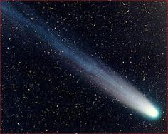 To see another comet