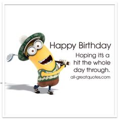 Happy Birthday - Hoping it's a hit the whole day through. | Golf Birthday Card | all-greatquotes.com