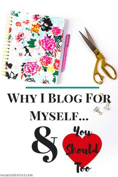 """If you find yourself struggling as a blogger ask yourself """"who am I blogging for""""? Are you blogging for yourself or others? Do you no longer find joy in being a blogger? Check out my post on why I decided to blog for myself and why you should too #motherhood #mommy #sahm #bloggingtips #parenting #mom #stayathomemom #blogging #blog #loveyourself"""