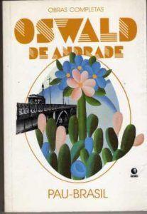 6 Livros De Oswald De Andrade O Pioneiro Do Modernismo Brasileiro