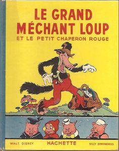 Couverture de Walt Disney (Hachette) Silly Symphonies -2- Le Grand Méchant Loup et le Petit Chaperon rouge