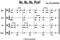 """Ha, Ha, Ha. Plop!"" speech / unpitched percussion piece"