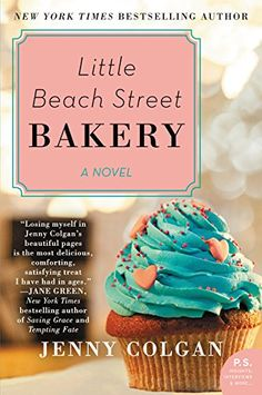 Little Beach Street Bakery: A Novel by Jenny Colgan http://smile.amazon.com/dp/0062371223/ref=cm_sw_r_pi_dp_WI7exb1S26BFY