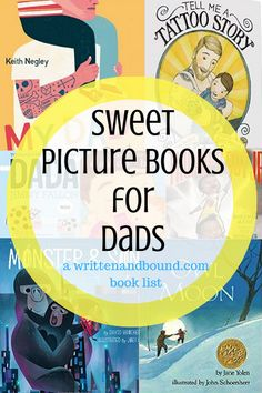 A list of sweet picture books that make great gifts for dads, dads-to-be or grandfathers.