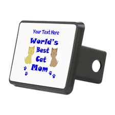 Personalized Worlds Best Cat Mom Hitch Cover