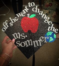 Off she went to change the world mid in the middle Teacher Graduation Cap, 8th Grade Graduation, College Graduation Parties, Graduation 2016, Graduation Cap Designs, Graduation Cap Decoration, Graduation Pictures, Cap Decorations, Grad Hat