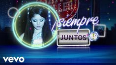 """Elenco de Soy Luna - Siempre Juntos (From """"Soy Luna""""/Official Lyric Video) escucharlo es obligatorio jajajaja"""