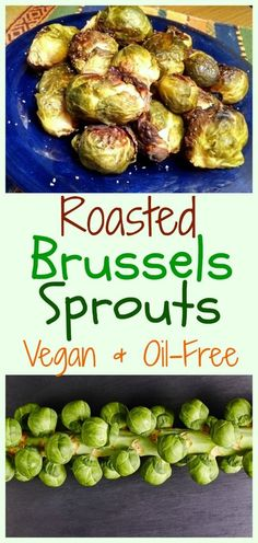 The key to getting a good char on roasted Brussels sprouts is baking them in a single flat layer, and making sure they don't overlap. This is a great recipe to show how to do that without using any oil. Dairy Free Recipes, Vegan Recipes, Cooking Recipes, Vegan Foods, Healthy Foods, Gluten Free, Fall Recipes, Whole Food Recipes, Great Recipes