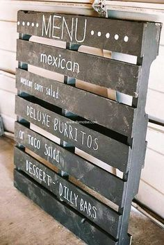 This pallet wood menu is perfect and amazing way to exhibit the items in your menu. This is good idea s you can paint it black and can easily change the menu items list as per your daily altered plan. It can be easily;y erased and there you go for your new list!