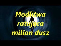 Modlitwa ratująca milion dusz od wiecznego potępienia - YouTube Mother Mary, Texts, Spirituality, Company Logo, God, Youtube, Quotes, Bible, Faith