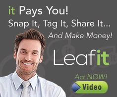 Don't miss out on this ground floor opportunity to be the first to join Leafit, the free Social Network that pays you for posting your pictures.