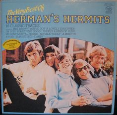 Herman's Hermits--saw them in person at the Des Moines Civic Center.