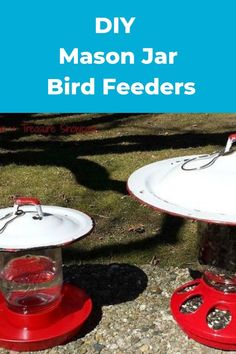 Transform your mason jars into bird feeder for your summer garden. birdfeeders | diy bird feeders | mason jars | diy mason jars