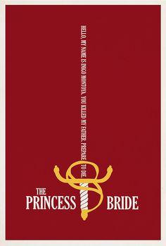 """My name is Inigo Montoya...""  - The Princess Bride by Matt Owen"