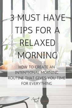 3 Must Have Tips for a Relaxed Morning | apartment149.com
