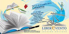 ASPETTANDO LIBEREVENTO 2° EDIZIONE – CALASETTA – 12-27 LUGLIO 2013