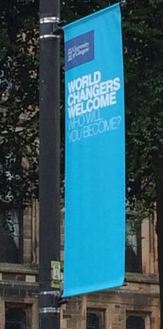 Be the change you want to see; the University of Glasgow has the idea.