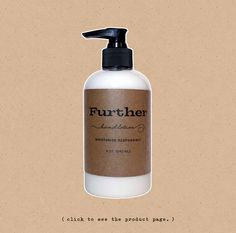 Further Hand Lotion - The unisex scent and soft, non-greasy feeling is a must-have to replenish hard-working and wind-burned hands, feet and bodies this time of year.