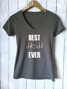 Best Mom Ever,Mother's Day Gift,Gift For #clothing #women #shirt @EtsyMktgTool http://etsy.me/2jn2kTV
