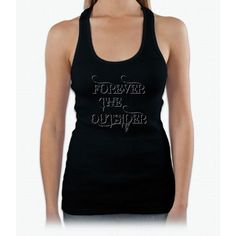 Forever The Outsider Womens Tank Top