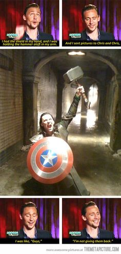 "Tom Hiddleston Loki props The Avengers Captain America shield Thor hammer prank photo Chris Evans Chris Hemsworth saying, ""ive got them and im not giving them back! Marvel Dc, Marvel Comics, Marvel Funny, Marvel Memes, Loki Funny, Loki Meme, Marvel Universe, Die Rächer, The Avengers"