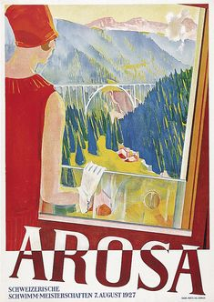 Edouard Stiefel poster for Arosa's (a famous summer and winter resort in the Engadin, the St Moritz region) Swiss Swimming Championship - August 1927 Retro Poster, Poster S, Poster Prints, Ski Posters, Art Deco Posters, Railway Posters, Vintage Ski, Vintage Travel Posters, Fürstentum Liechtenstein