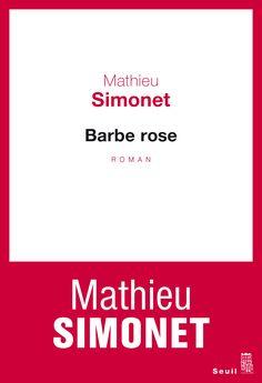 Barbe Rose Mathieu Simonet