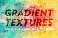 Gradient textures @creativework247