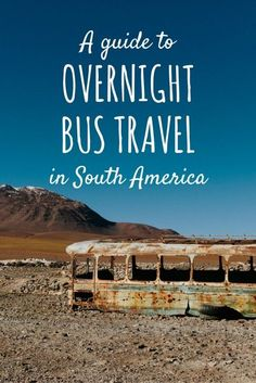 A guide to overnight bus travel in South America. Travel tips to help you survive the long journey!