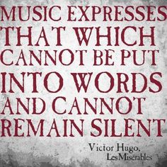 How wonderful that Victor Hugo's very own story was put to music that is just as beautiful as the words sung along with it. #musical #broadway #quotes #lesmiserables #lauramorgan