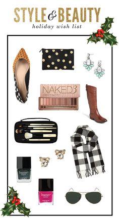 Holiday Wish List  |  Style + Beauty