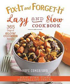 Fix-It and Forget-It Lazy and Slow Cookbook: 365 Days of ... https://www.amazon.com/dp/1680991744/ref=cm_sw_r_pi_dp_x_9fbcybKRJ49JQ